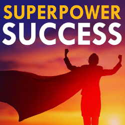 News Superpower Success podcast TOC